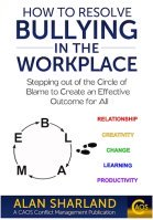 How to Resolve Workplace Bullying
