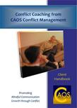 Click this image to purchase the CAOS Conflict Coaching Clients Handbook