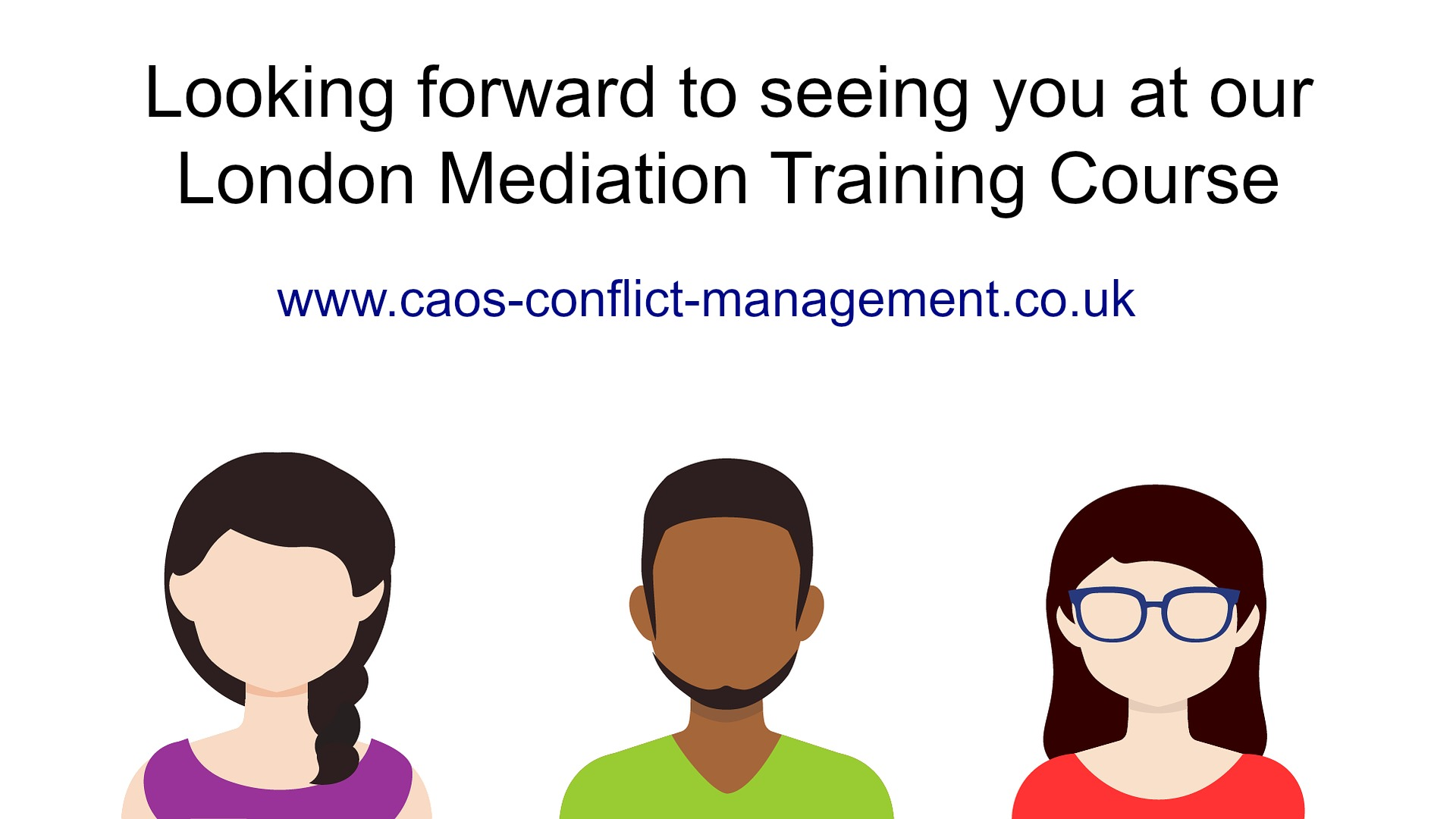 CAOS London UK Mediation Training course